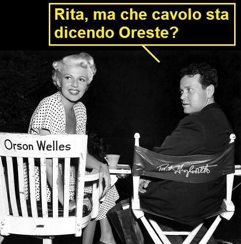 Orson Welles e Rita Hayworth nel 1947 sul set di La signora di Shanghai. Nella vignetta Welles dice: Rita, ma che cavolo sta dicendo Oreste? Con riferimento a Oreste Lionello