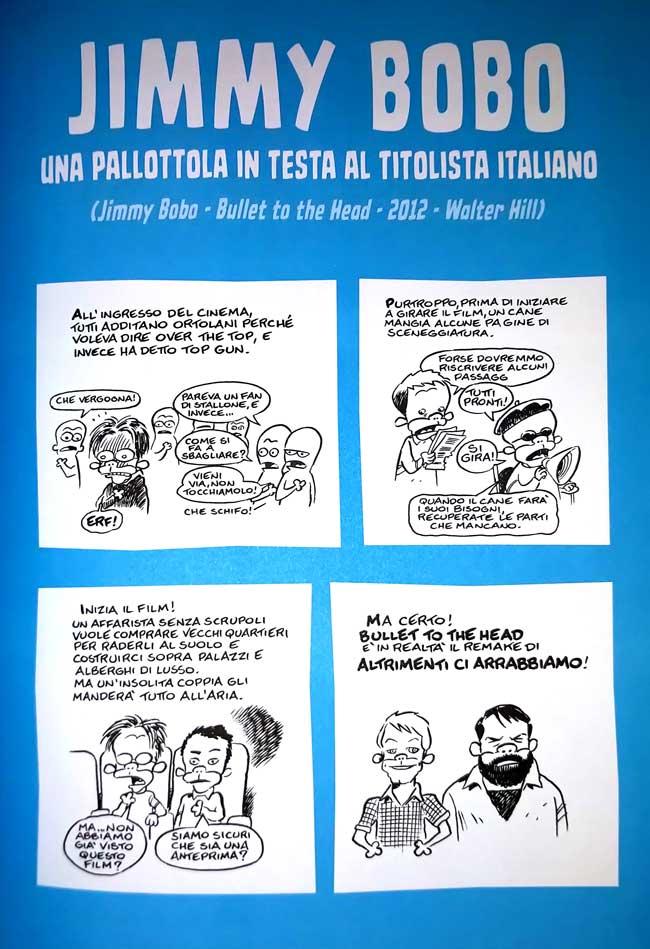 Vignetta di Leo Ortolani su Jimmy Bobo intitolato una pallottola in testa al titolista italiano