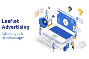 leaflet advertising advantages and disadvantages