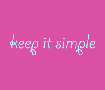 keep it simple quote