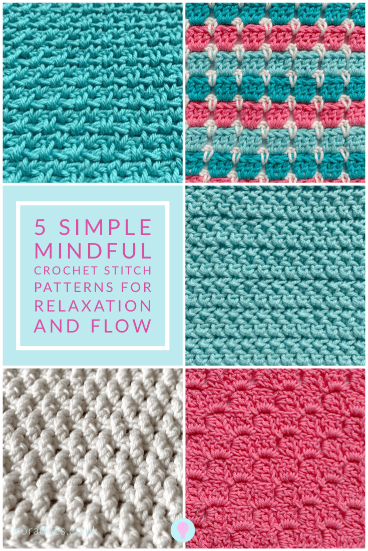 Pin image of 5 crochet stitch patterns with text overlay reading 5 simple mindful crochet stitch patterns for relaxation and flow