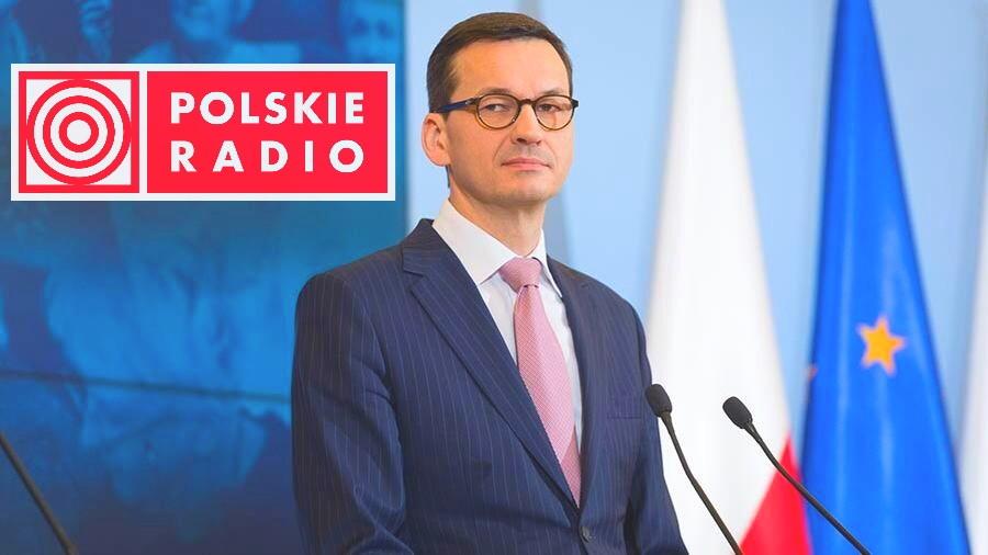 Польский премьер-министр Матеуш Моравецкий дал интервью Polskie radio