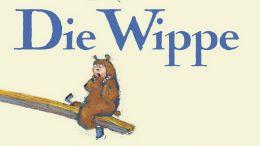 Timo Parvela: Die Wippe. Eine Geschichte von Bären und Freunden