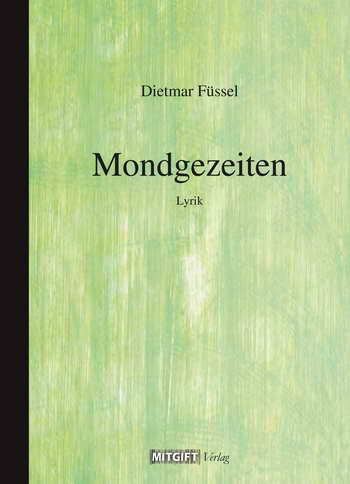Dietmar Füssel: Mondgezeiten