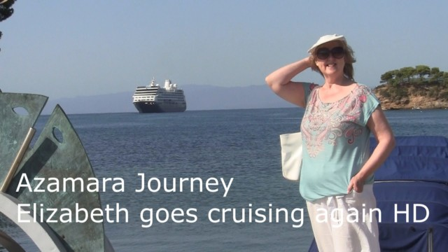 Azamara Journey – Elizabeth goes cruising again for Doris Visits