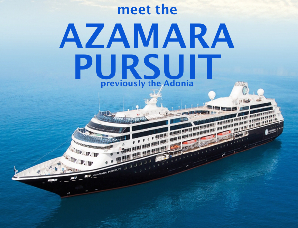 Adonia sold, meet the AZAMARA PURSUIT