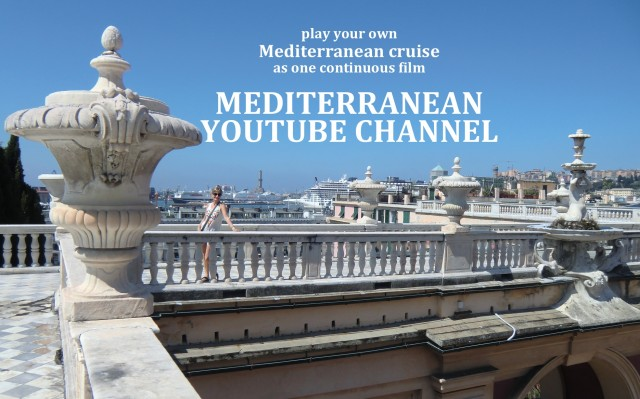 Mediterranean Cruise YouTube Channel – watch Med Cruise films without the blogs