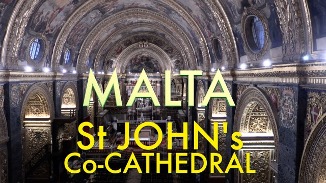 Valletta – St John's amazing Co-Cathedral, St Paul Shipwreck Church & Valletta's first church