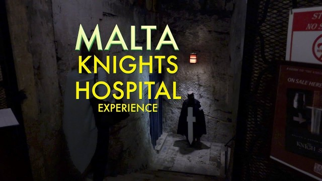 Malta – the Knights of St John's Hospital Experience