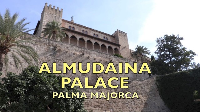 Almudaina Palace, Palma Majorca