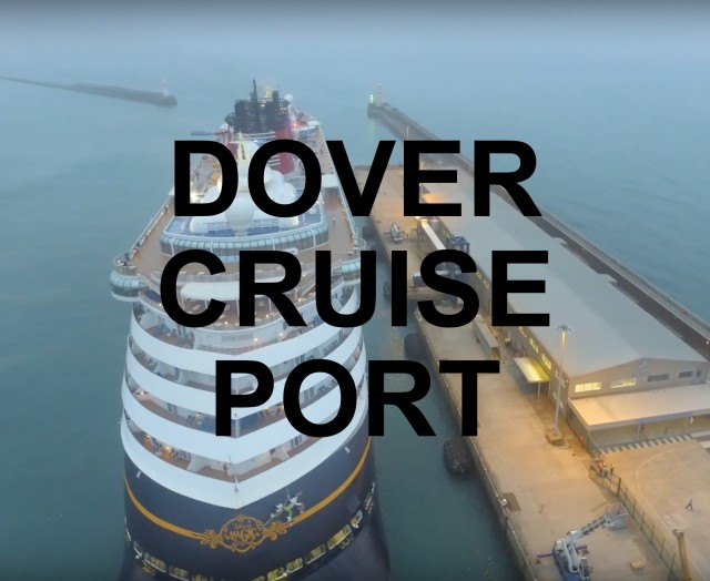DOVER Cruise Port – used by over 20 cruise lines.