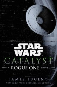 Star Wars Canon Reading Guide -Catalyst