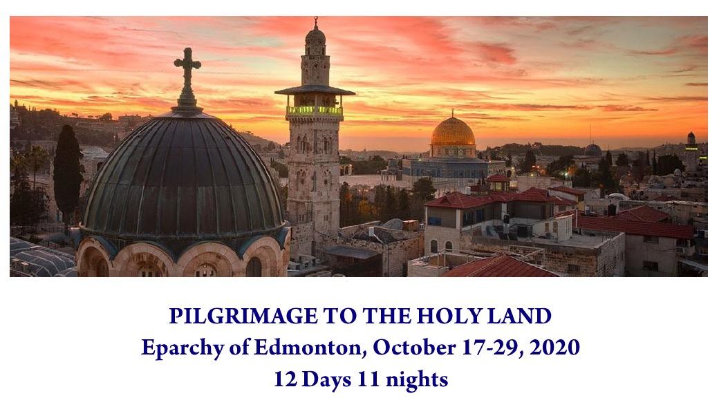 2020 Eparchial Holy Land PILGRIMAGE