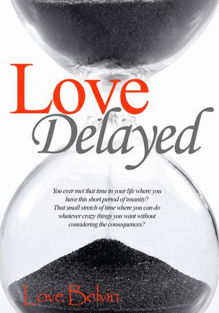 Love Delayed_Dorm Room Online