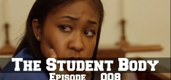 The Student Body Ep. 8 Dream Visions