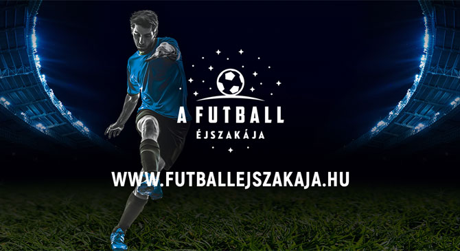Futball Éjszakája Dorogon