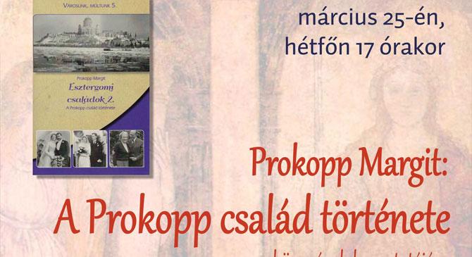 Prokopp Margit: A Prokopp család története