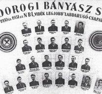 70 éve történt: Dorog az ország legjobb vidéki labdarúgó csapata!