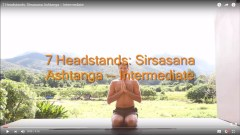7 Headstands: Sirsasana Ashtanga – Intermediate