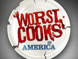 Life…Worst Cooks Style