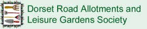 Dorset Road Allotments & Leisure Gardens Society