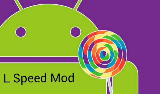 L speed mod for Lollipop