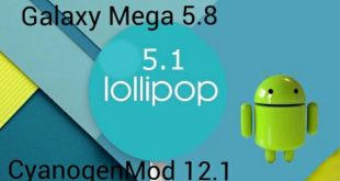 Galaxy Mega Android 5.1 Lollipop CyanogenMod 12.1