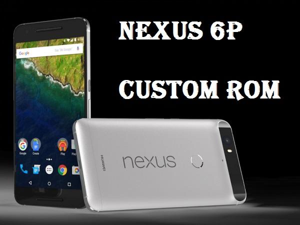 Custom ROM Nexus 6P