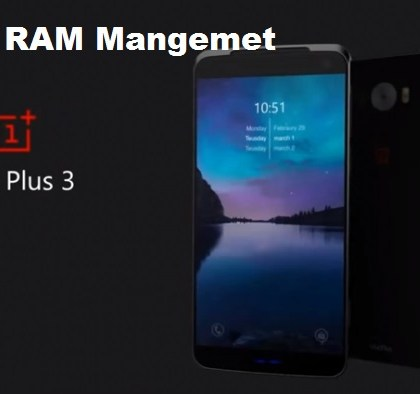 Fix Ram Management One Plus 3