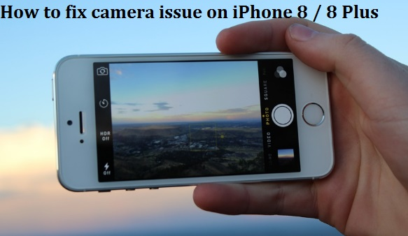 iphone 8 Camera stopped worked issue