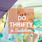 Here are ten thrifty things to do in Saskatoon.