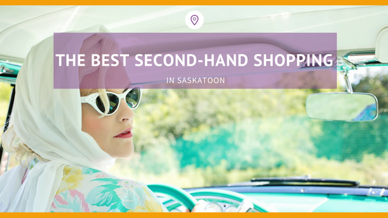 best second hand shopping in Saskatoon