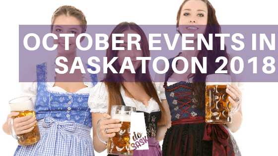 October events in Saskatoon 2018