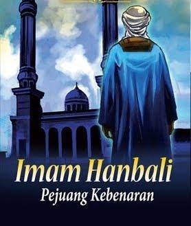 Biografi Imam Ahmad Bin Hambal