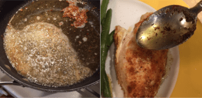 Photo on left: after browning the clarified butter I added lemon juice and parsley for the brown butter sauce. Photo on right: adding the sauce over the chicken.