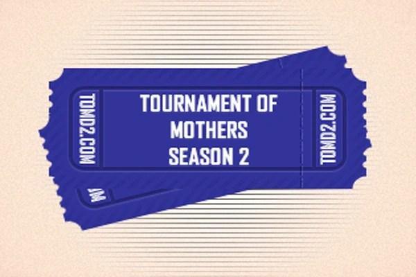 Tournament Of Mother Season 2 Dota 2