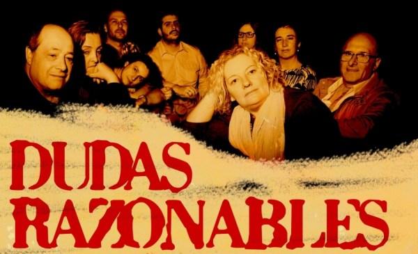 """""""Dudas Razonables"""" se podrá ver en Durango este fín de semana y en Iurreta la que viene"""
