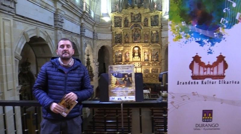 [dotb.eus] Arandoño Elkartea ofrece un concierto del organista de Notre Dame en Durango