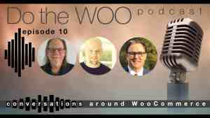 Do the Woo Podcast episode 10