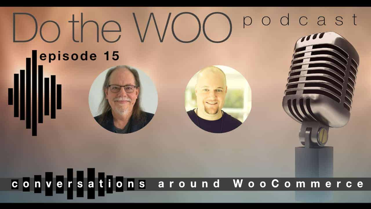 Do the Woo Podcast Episode 15
