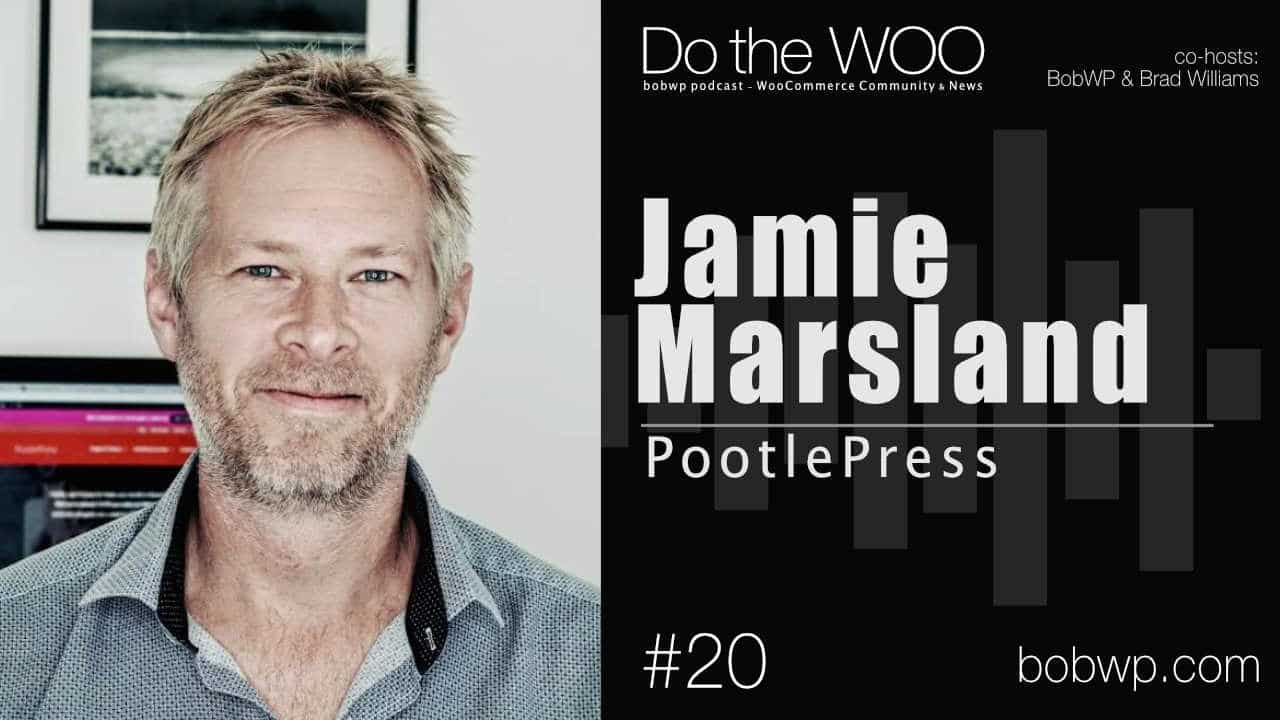 Do the Woo Podcast with Jamie Marsland Episode 20
