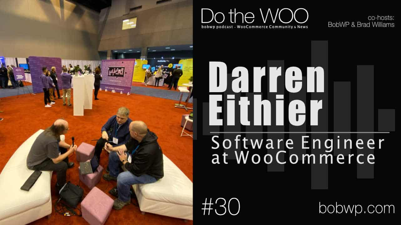 Do the Woo Podcast with Darren Eithier Episode 30