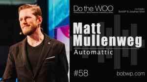 Do the Woo Podcast with Matt Mullenweg Episode 58