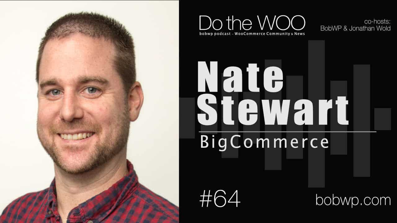 Do the Woo Podcast with Nate Steward Episode 64