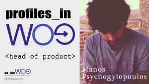 Profiles in Woo Manos Psychogyiopoulos