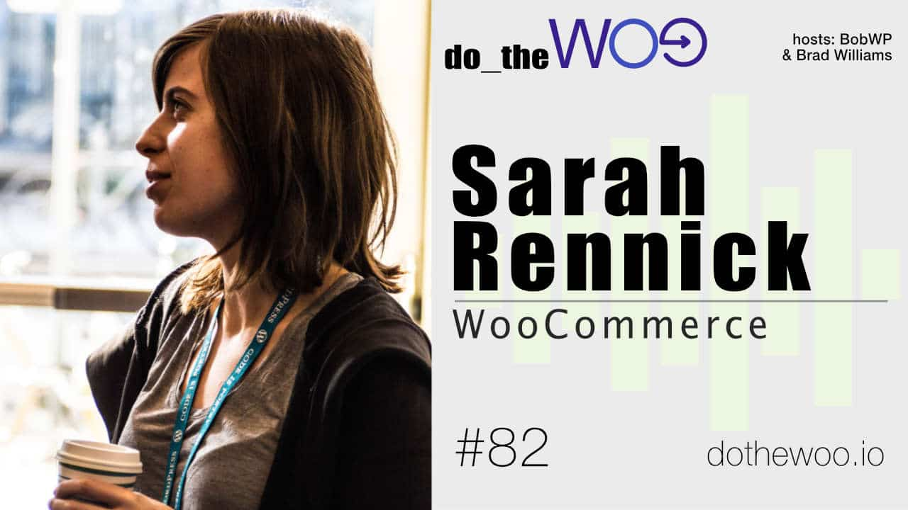 Do the Woo Podcast with Sarah Rennick Episode 82