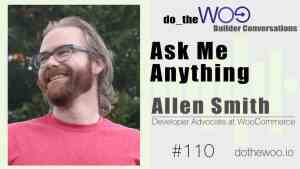 Do the Woo Podcast with Allen Smith Episode 110