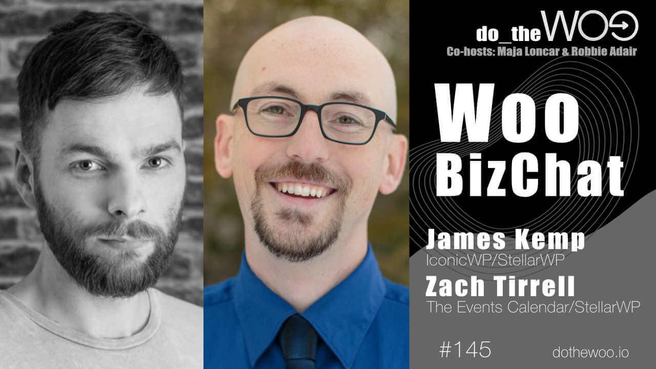 Do the Woo Podcast Guests James Kemp Zach Tirrell Episode 145