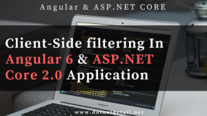 Angular 6 and ASP NET CoreClient Side Filtering Feature img