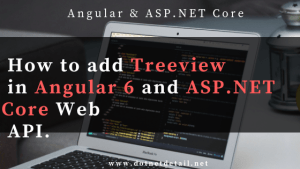 Treeview in angular 6 and asp.net core